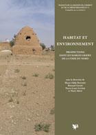 Habitat et environnement. Prospections dans les Marges arides de la Syrie du Nord